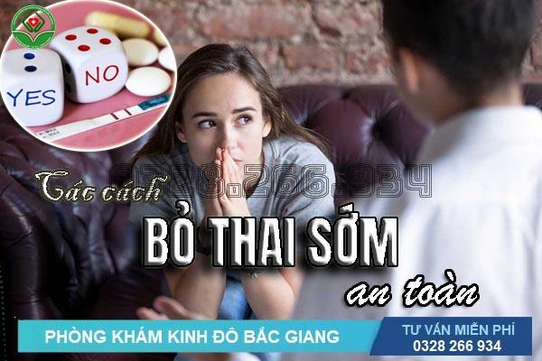 Các cách bỏ thai sớm an toàn nhất hiện nay ở Kinh Đô Bắc Giang