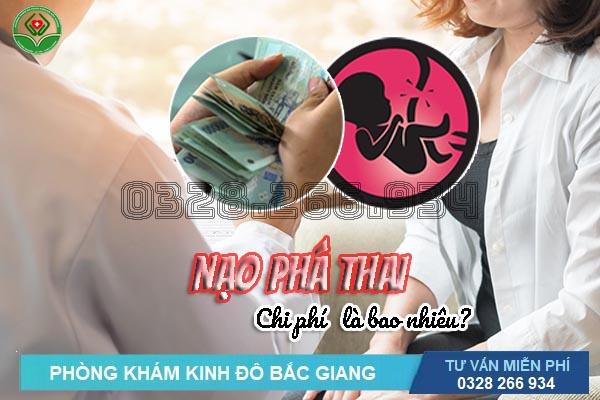 Chi phí nạo hút thai ở đâu tốt nhất Bắc Giang