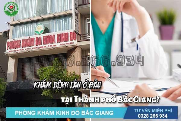 địa chỉ phòng khám chữa bệnh lậu tốt nhất thành phố Bắc Giang